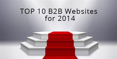 best b2b websites ten great exles of b2b website design for 2014 dmz