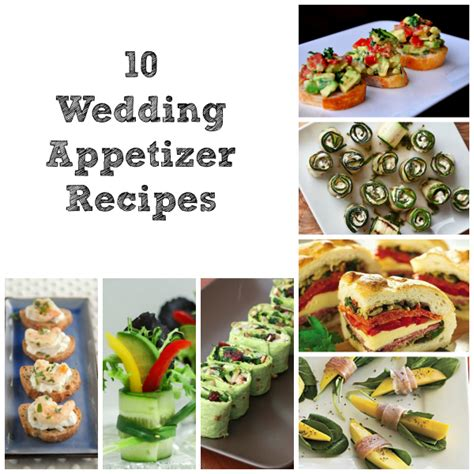 Appetizers For Wedding Reception Recipes by 10 Fair Weather Wedding Appetizer Recipes