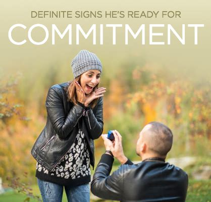 8 Signs He Is Not Ready To Commit by Signs He S Interested In A Committed Relationship