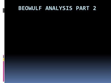 beowulf section summaries beowulf analysis part 2 partial ch 6