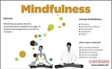 mindfulness el arte de 191 qu 233 es mindfulness 171 c 225 mbiate