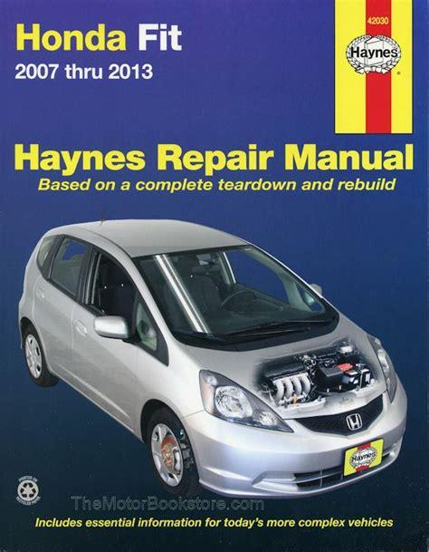 motor repair manual 2007 honda fit auto manual honda fit repair manual 2007 2013 haynes 42030 9781620921425