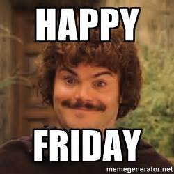 Be Happy Meme - happy friday nacholibre meme generator