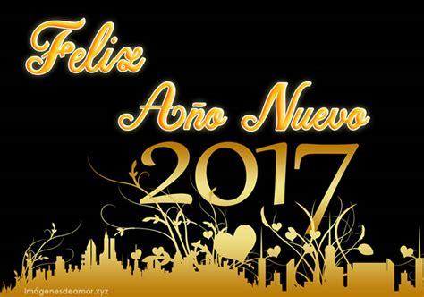 imagenes y frases de feliz año nuevo tarjetas con frases de feliz a 241 o nuevo 2017 para felicitar