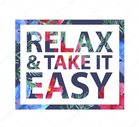 Take It Easy relax and take it easy stock vector 169 marylia 76902849