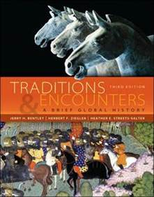 Bentley And Ziegler Traditions And Encounters Traditions Encounters A Brief Global History Jerry H