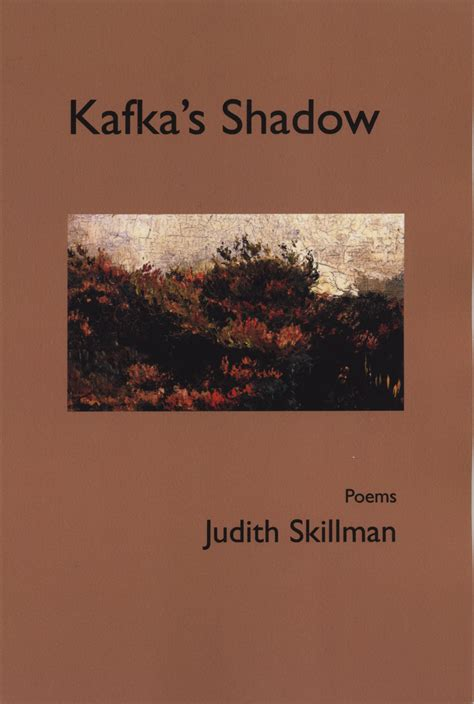 kafka in light of the books kafka s shadow paperback judith skillman small press