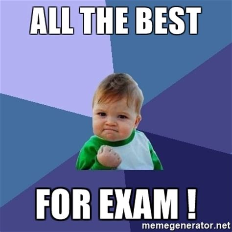Best Free Meme Generator - all the best for exam success kid meme generator