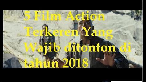 film action yang recommended 5 film action terkeren yang segera tayang di awal tahun