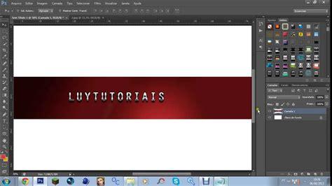 tutorial photoshop youtube background photoshop tutorial como criar background banner para