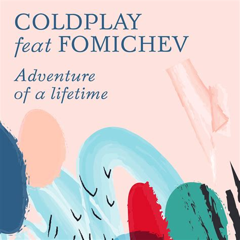 coldplay adventure of a lifetime mp3 coldplay adventure of a lifetime fomichev remix