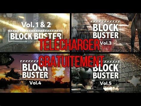 Filmora Block Buster Vol4 Set tuto comment t 233 l 233 charger les packs block buster vol 1 2 3 4 5 pour wondershare filmora