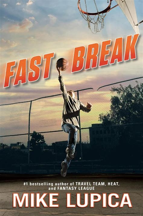 fast and a barrington novel books excerpt from mike lupica s new book fast ny