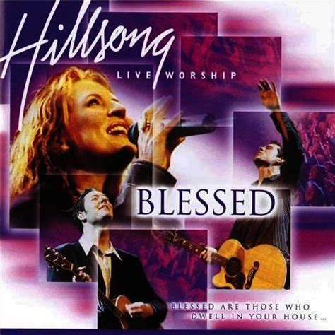 Download Mp3 Album Hillsong | blessed by hillsong worship mp3 download artistxite com