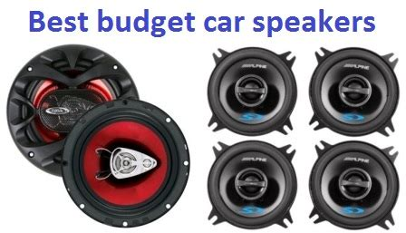 top   budget car speakers   techsounded