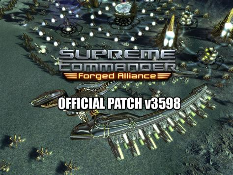 supreme commander forged alliance supreme commander forged alliance v1 5 3598 patch file