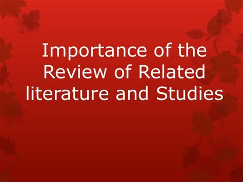 importance   review  related literature  studies
