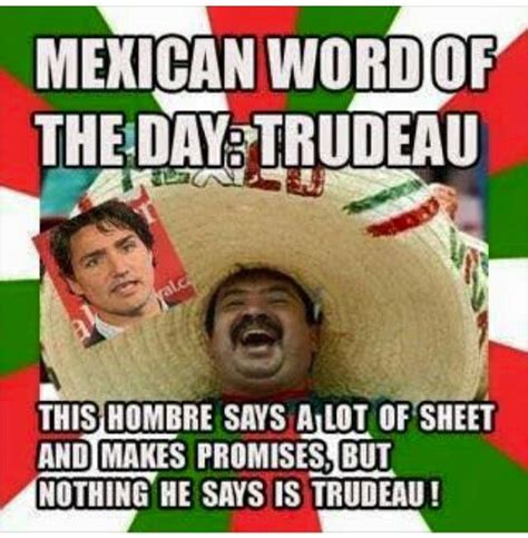 mexican word   day trudeau funnymemes mexican words  funny mexican memes