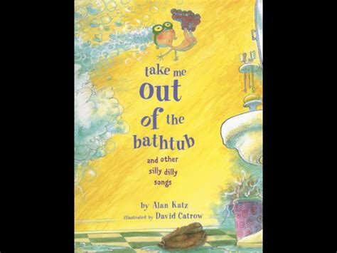 take me books take me out of the bathtub and other silly dilly songs