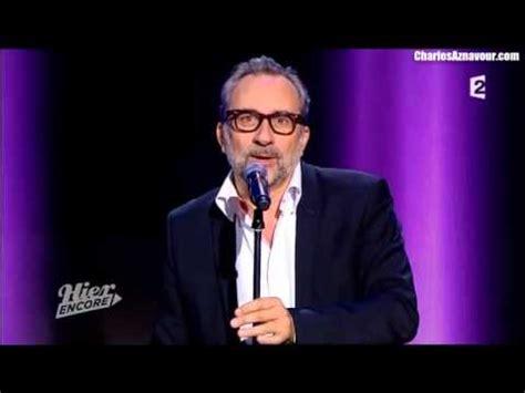 antoine dulery youtube antoine dul 233 ry sur un texte de charles aznavour youtube