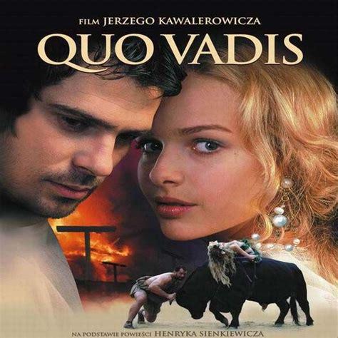 film gratis quo vadis quo vadis 2001 kulturadobra pl