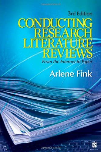 Arlene Fink Conducting Research Literature Reviews by Conducting Research Literature Reviews From The To Paper Pdf By Arlene G