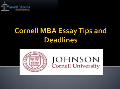 Tips Mba by Cornell Mba Essays Tips And Deadline 2014 2015