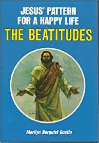kingdom of happiness living the beatitudes in everyday books jesus pattern for a happy the beatitudes marilyn