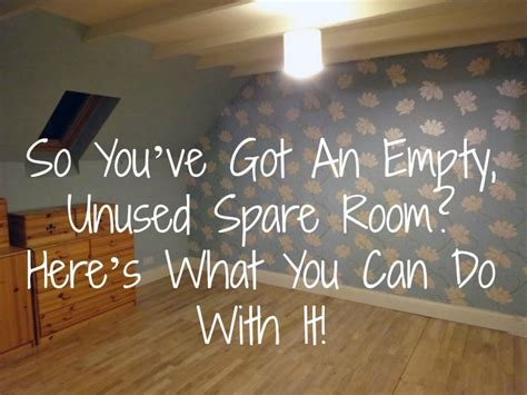things to do with a spare room what to do with a spare bedroom so you ve got an empty