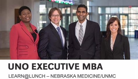 Tuition Remission Mba by Learn Lunch Explores Uno Executive Mba Unmc