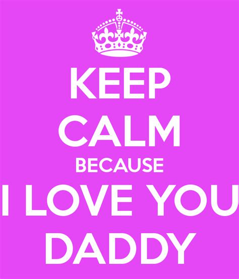 images of love you dad i love you dad quotes quotesgram