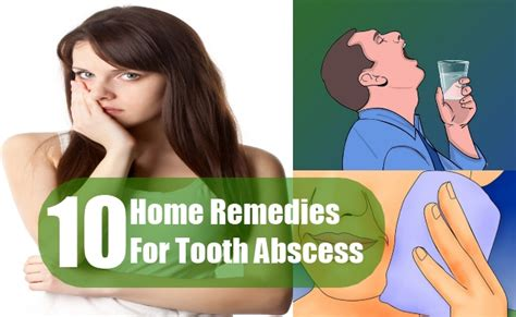 10 home remedies for tooth abscess treatment and