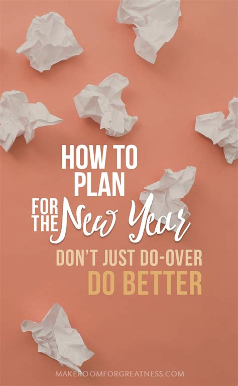 how to plan for the new year no amount of do overs will