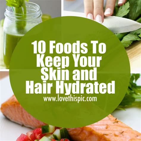 10 Foods Your Skin Will by 10 Foods To Keep Your Skin And Hair Hydrated