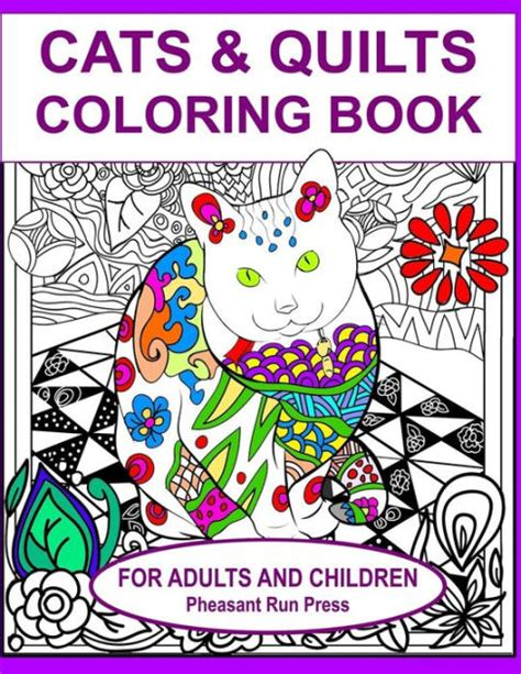 coloring books for adults barnes and noble cats and quilts coloring book for adults and children 24