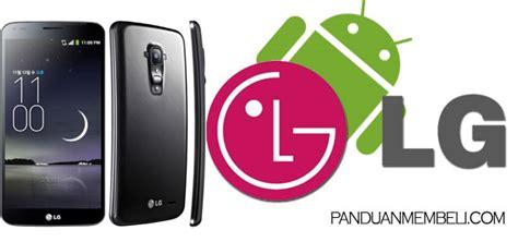Merk Hp Samsung Berasal Dari harga hp android lg semua tipe spesifikasi panduan membeli