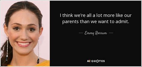 emmy rossum quotes top 25 quotes by emmy rossum of 69 a z quotes