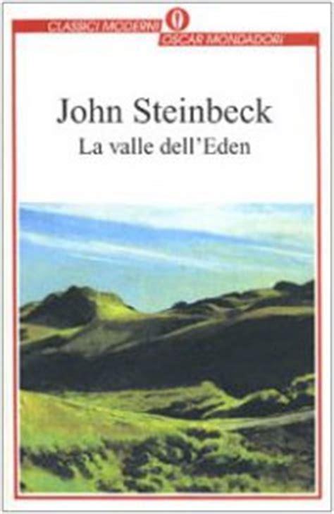 libro la valle delleden la valle dell eden libro steinbeck john mondadori 1994 libreriadelsanto it