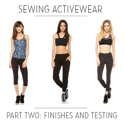 sewing pattern workout clothes sewing activewear with melissa fehr part 2 finishes and