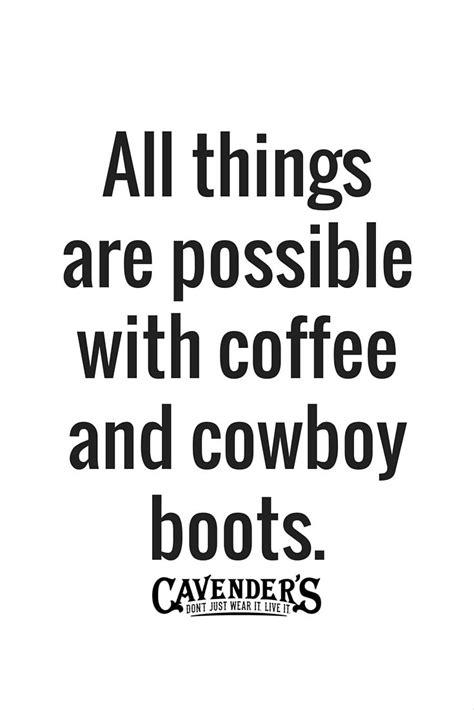 best 25 cowboy sayings ideas on cowgirls
