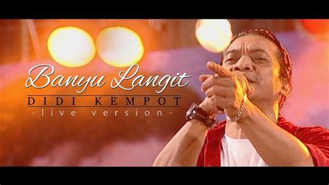 download mp3 didi kempot entenono download lagu banyu langit didi kempot dangdut koplo rgs