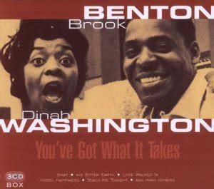 baby you ve got what it takes dinah washington brook benton baby you ve got what it