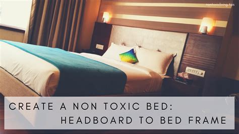 Non Toxic Bed Frame Non Toxic Bed Frame 28 Images Non Toxic Bedroom Furniture Non Toxic Bed Frame 28 Images