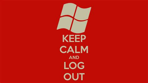 keep calm and log out poster hrag keep calm o matic