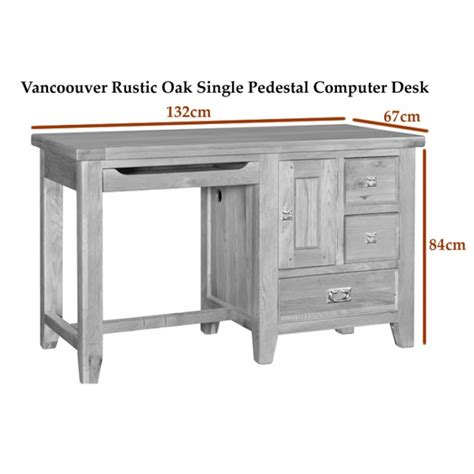 Rustic Oak Computer Desk by Vancoouver Rustic Oak Single Pedestal Computer Desk