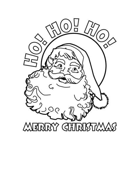 Merry Christmas Printable Coloring Pages Ho Ho Ho Merry Merry Santa Coloring Pages