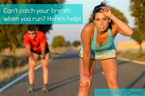 help i can t catch my breath when i run not your