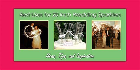 Best Uses for 20 Inch Wedding Sparklers   Use a 20