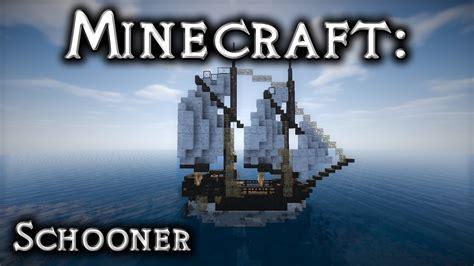 minecraft custom boat minecraft schooner tutorial 2 youtube