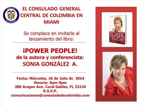 el francotirador libro fecha de lanzamiento consulado de colombia en miami lo invita al lanzamiento del libro power people el 16 de julio